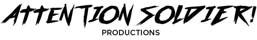 Attention Soldier Productions